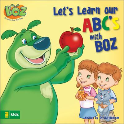 Let's learn our ABC's with BOZ