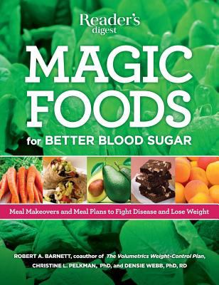 Magic foods : live longer, supercharge your energy, lose weight, and stop cravings