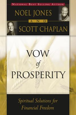 Vow of prosperity : spiritual solutions for financial freedom