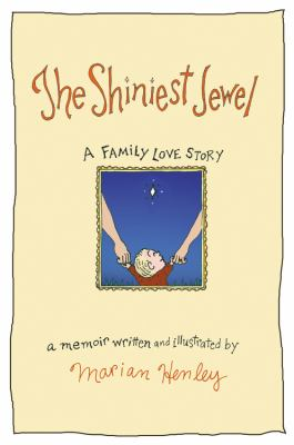 The shiniest jewel : a family love story