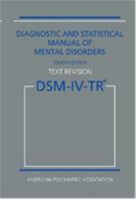 Diagnostic and statistical manual of mental disorders DSM-IV-TR.