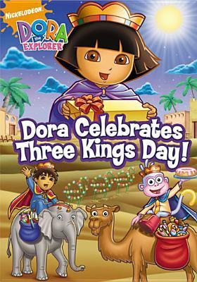Dora the Explorer. Dora celebrates Three Kings Day! [videorecording].