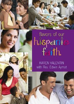 The flavor of our Hispanic faith