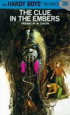 The clue in the embers, by Franklin W. Dixon.