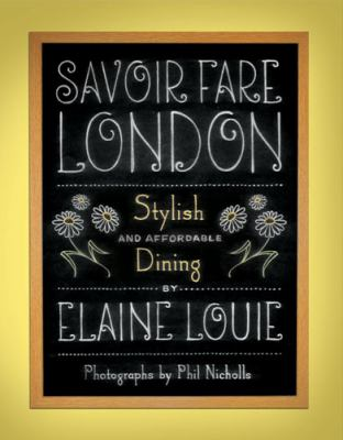 Savoir fare London : stylish dining for under $25.00