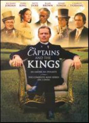 Captains and the kings [videorecording] : an American dynasty / NBC Universal ; producer, Jo Swerling, Jr. ; screenplay by Douglas Heyes, Elinor Karpf and Steven Karpf ; directed by Douglas Heyes and Allen Reisner.