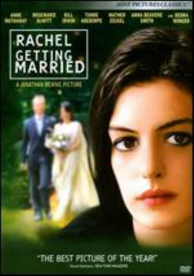 Rachel getting married / Sony Pictures Classics presents a Clinica Estetico production in association with Marc Platt Productions ; produced by Neda Armian, Jonathan Demme, Marc Platt ; written by Jenny Lumet ; directed by Jonathan Demme.