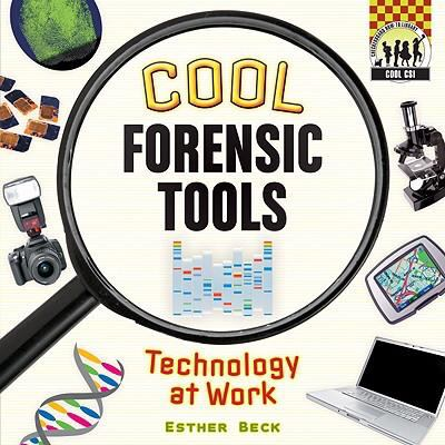 Cool forensic tools : technology at work
