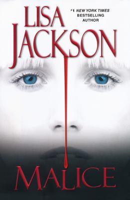 Malice / Lisa Jackson.