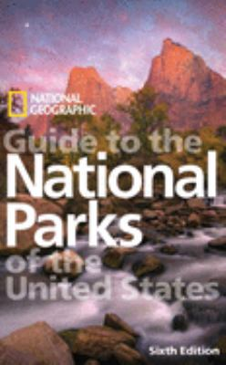 National Geographic guide to the national parks of the United States.