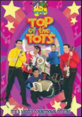 The Wiggles. Top of the tots