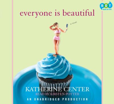 Everyone is beautiful [a novel]