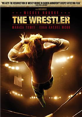 The wrestler [videorecording] / Fox Searchlight Pictures presents in association with Wild Bunch, a Protozoa Pictures production, a film by Darren Aronofsky ; produced by Scott Franklin ; written by Robert Siegel ; directed and produced by Darren Aronofsky.