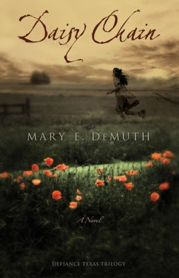 Daisy chain / Mary E. DeMuth.