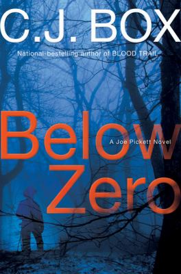 Below zero / C.J. Box.
