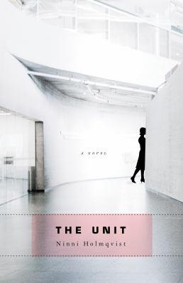 The unit : a novel