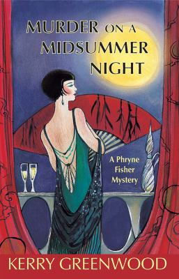 Murder on a midsummer night : a Phryne Fisher mystery