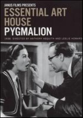 Pygmalion [videorecording] / Janus Films ; General Film Distributors ; Pascal Film Productions present ; a Gabriel Pascal production ; directed by Anthony Asquith and Leslie Howard ; producer, Gabriel Pascal ; screenplay and dialogue, George Bernard Shaw ; scenario, W.P. Lipscomb and Cecil Lewis.