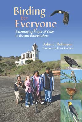 Birding for everyone : encouraging people of color to become birdwatchers