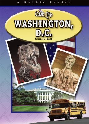 Class trip Washington, D.C.
