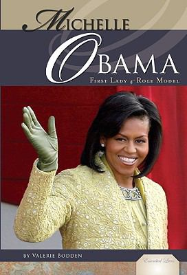 Michelle Obama : first lady & role model