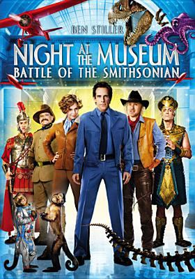 Night at the Museum. Battle of the Smithsonian / Twentieth Century Fox presents a 21 Laps/1492 Pictures production ; a Shawn Levy film ; produced by Shawn Levy, Chris Columbus, Michael Barnathan ; written by Robert Ben Garant & Thomas Lennon ; directed by Shawn Levy.
