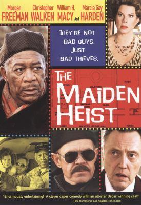 The maiden heist