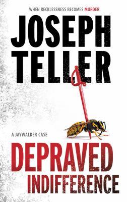 Depraved indifference : [a Jaywalker case]