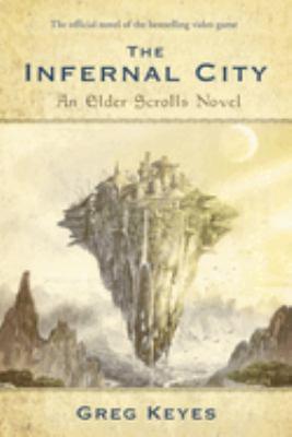 The infernal city : an Elder scrolls novel