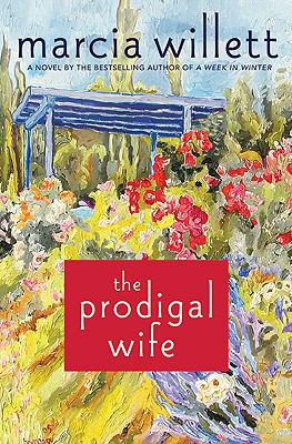 The prodigal wife / Marcia Willett.