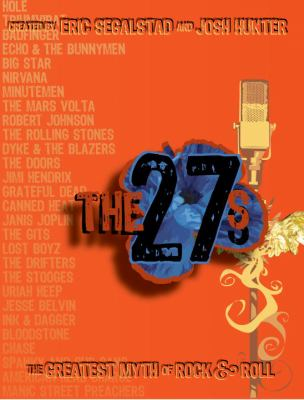 The 27s : the greatest myth of rock & roll