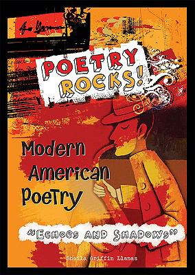 """Modern American poetry, """"echoes and shadows"""""""