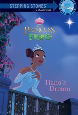 The princess and the frog. Tiana's dream