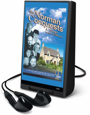 The Norman conquests a trilogy