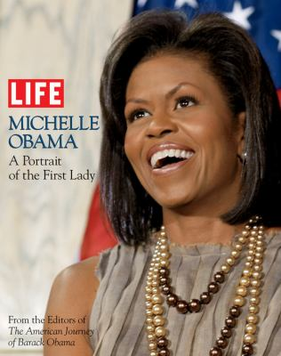 Michelle Obama : a portrait of the first lady