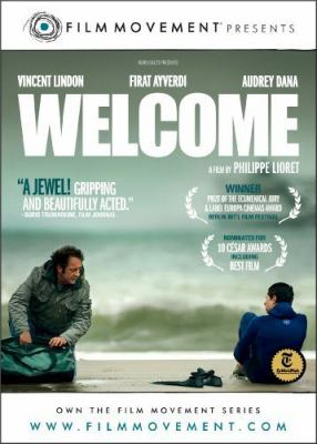 Welcome [videorecording] / Film Movement and Nord-Quest present ; produced by Christophe Rossingnon ; screenplay and directed by Philippe Lioret.