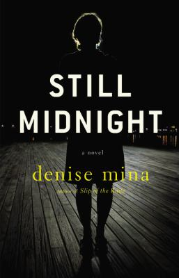 Still midnight : a novel