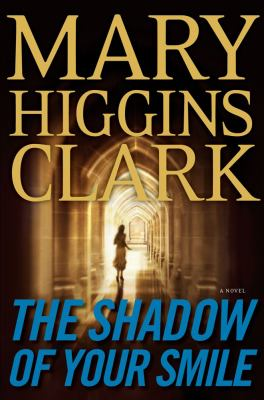 The shadow of your smile : a novel