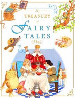 My treasury of fairy tales.