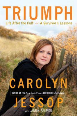 Triumph : life after the cult a survivor's lessons
