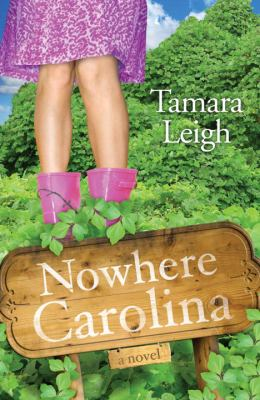 Nowhere, Carolina : a novel
