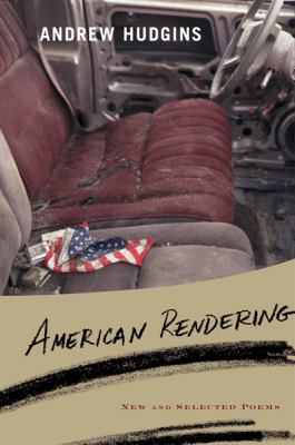 American rendering : new and selected poems