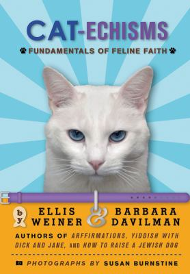 Cat-echisms : fundamentals of feline faith