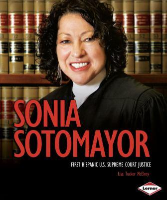 Sonia Sotomayor : first Hispanic U.S. Supreme Court justice