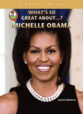 What's so great about-- ? Michelle Obama