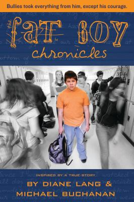 The fat boy chronicles : inspired by a true story