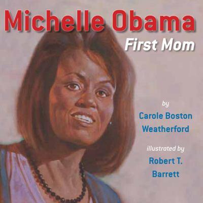 Michelle Obama : first mom