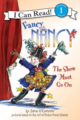 Fancy Nancy : The show must go on