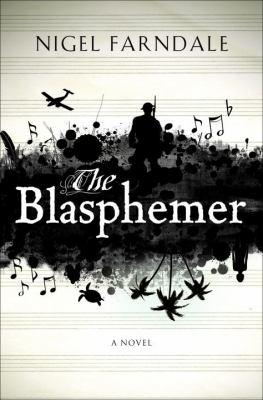 The blasphemer : a novel