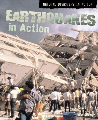 Earthquakes in action